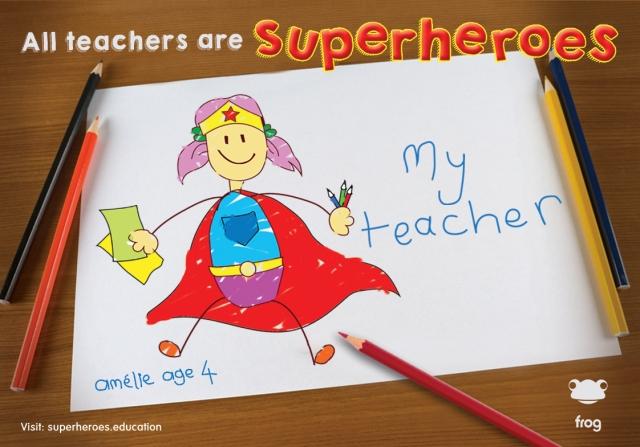 All teachers are superheroes